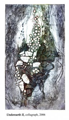 Artist: Sue Lower.Title: Underearth II. Year: 2006 Description: collagraph.