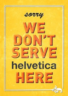 Inspiration | Helvetica #Typography Poster