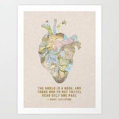 A lovely print that illustrates an adventurous heart and encourages you to never stop traveling/reading.   35 Things That Anyone With Wanderlust Will Love