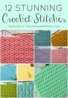 12 Stunning Crochet Stitches featured on The Unraveled Mitten Free Tutorial Unique and Textured Crochet Stitches Great for your next crochet blanket afghan sweater bag hat throw pillow and Crochet Afghans, Picot Crochet, Crochet Stitches For Blankets, Crochet Stitches Free, Crochet For Beginners Blanket, Crochet Motifs, Crochet Basics, Crochet Blanket Patterns, Free Crochet