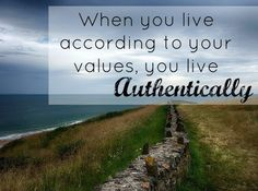 Live according to your values and you will live authentically Code Of Conduct, Motivational Books, Your Values, Live For Yourself, Awakening, Books To Read, You Got This, How To Get, Words