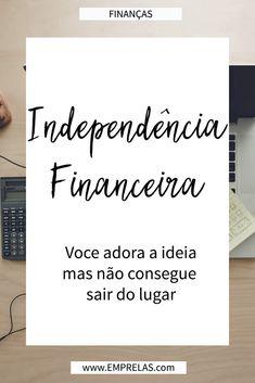 E depois desse feriadão, voltamos com um post novo. Dessa vez vamos falar de finanças #financas #dinheiro #emprelas https://emprelas.com/independencia-financeira-voce-adora-a-ideia-mas-nao-consegue-sair-do-lugar/