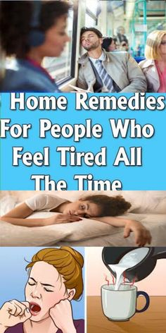 Home Remedies For People Who Feel Tired All The Time