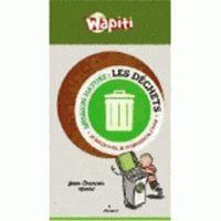 Les déchets : je découvre, je comprends, j'agis/ Jean-François Noblet et Laurent Audouin…