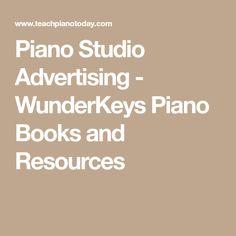 Piano Studio Advertising - WunderKeys Piano Books and Resources