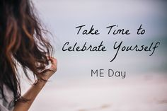 Celebrating ME Day -  Yes there is such a day! Find out 8 ways to celebrate!