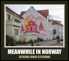 Meanwhile in Norway meme. Extreme cross stitching. Norwegian funny humor From Norskarv.com.