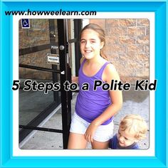 5 Steps to a Polite Kid - simple and meaningful ways to introduce manners and raise polite kids! raising children, kids, #kids parenting