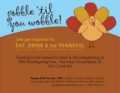 Thanksgiving invitation for dinner party!  Gobble til you wobble!