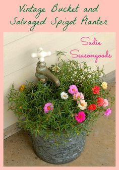 Create a wonderful upcycled planter for your Spring Porch using an antique bucket and salvaged spigot / faucet hardware! Adorable and functional repurposing garden project. #SadieSeasongoods