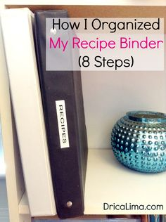 Do you struggle with meal planning? I'm sharing how I organized my recipe binder for easier meal planning! Click through to see how you can do it too!