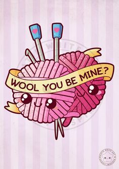 Funny Pun: Wool You Be Mine - Punny Knitting Humor by pai-thagoras Knitting Quotes, Knitting Humor, Crochet Humor, Funny Food Puns, Funny Jokes, Deviantart, Cute Puns, Frases Humor, Cute Doodles
