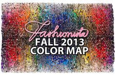 Mapping Out Fashion Month By Color: Fall 2013 | Fashionista - created maps of color by taking all collection pieces together from each city