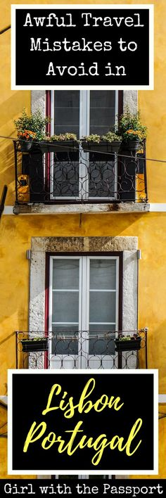 Check out the 15 common travel mistakes that you need to avoid during your next trip to Lisbon, Portugal. #europe #travel #lisbon #portugal #wanderlust