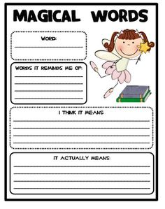 *Vocabulary -- for students who finish early.  Have them choose a word from the children's dictionary and fill out worksheet.  Keep a classroom binder where students will store their magical words in alphabetical order.  At the end of the year collect each students and put them in their memory book so they can see how many magical words they found.