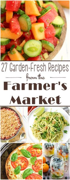 27 Garden-Fresh Recipes from the Farmer's Market
