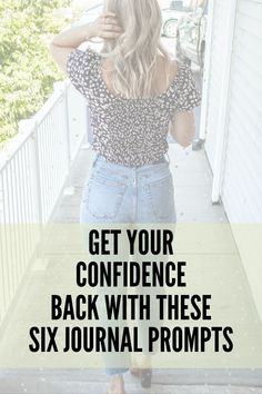 Get you're Confidence back with the help of these six journal prompts. How To Gain Confidence, Confidence Building, Daily Journal Prompts, Reflective Journal, Personal Development, Self Love, The Help, Journaling, Tips