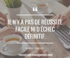 Il n'y a pas de réussite facile ni d'échec définitif. Marcel Proust. #Management #managers #Manager #Leader #performance #sens #equipe #rh #qvt #entreprise #leadership #motivation #dirigeant #coach #coaching #citations #citation