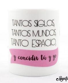 """Taza """"Coincidir tú y yo"""""""