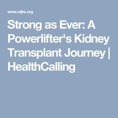 Strong as Ever: A Powerlifter's Kidney Transplant Journey | HealthCalling