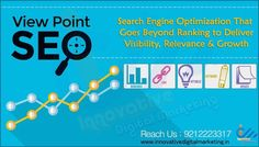 SEO View Point  Search Engine Optimization That Goes Beyond Ranking to Deliver Visibility, Relevance & Growth!  Innovative Digital Marketing makes available of valuable seo services in west delhi that benefits with:- • Rankings • Link building • Optimization • Keyword • Update  Visit https://www.innovativedigitalmarketing.in/ to discover about our reputed seo agency in west delhi. #searchengineoptimizationbenefits, #searchengineoptimizationkeywords