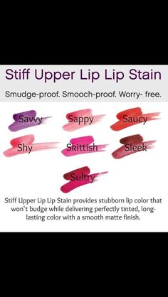 Our new Stiff Upper Lip stains   Natural based products that aren't tested on animals