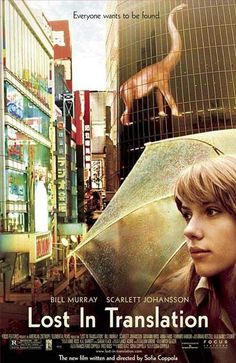Lost in Translation (2003), directed by Sophia Coppola starring Bill Murray & Scarlet Johansson. The soundtrack to this is amazing.