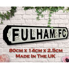 Fulham Football Club Sign Gifts Brighton & Hove Albion, Brighton And Hove, Manchester United Old Trafford, Carrow Road, Football Signs, Millwall, Goodison Park, St James' Park