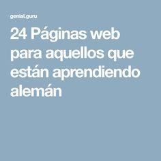 24Páginas web para aquellos que están aprendiendo alemán