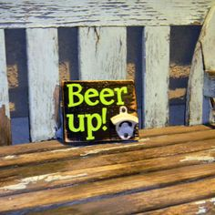 Rustic pallet wood sign for beer lover man cave - Beer up!
