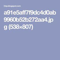 a91e5aff7f9dc4d0ab9960b52b272aa4.jpg (538×807)