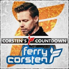 Ferry Corsten's latest release of Corsten's Countdown. This is episode #457!