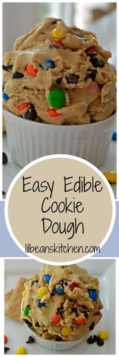 Edible Cookie Dough | Cookie Dough recipes | Cookie Dough | No Egg Cookie Dough | Chocolate | Desserts | Party Food | Pasteurized Flour recipes | M&Ms | Reese's Pieces |