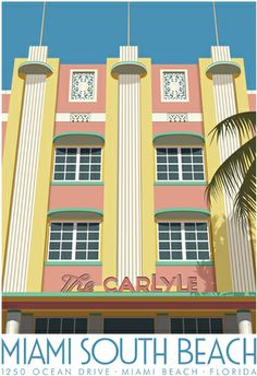 The Carlyle Hotel Miami South Beach, Florida. A4 print £12 from http://www.whiteonesugar.co.uk/america/carlyle.htm
