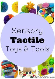 Sensory Tactile Toys & Tools   The Sensory Spectrum