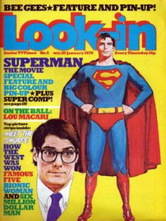 """Look-In was a popular children's magazine published in the UK promoting programmes on the ITV network (including many American ones). Each issue featured comic strips, games, contests and photos. Covers in the were brilliantly rendered by Arnaldo Putzu. Superman Love, Superman Comic, Card Writer, Magazines For Kids, Vintage Magazines, Vintage Books, Action Comics 1, Bonnie Tyler, Bionic Woman"