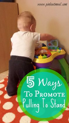a pediatric physical therapist helps parents use play to capture their baby's interest in the next big motor milestone - pulling to a stand!