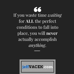 Don't waste your MOST precious asset... TIME - http://jeffvacek.com #quotestoliveby #quoteoftheday #quotes #quote #entrepreneur #entrepreneurship #Entrepreneurs #Entrepreneurlife #entrepreneurlifestyle #womenentrepreneurs #entrepreneurial #entrepreneurmin