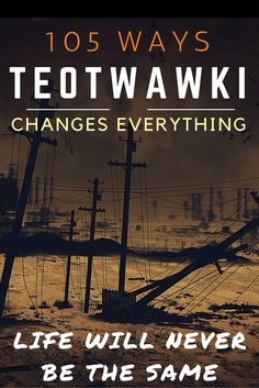 TEOTWAWKI is not a small time emergency. an event that throws all humans back into a prolonged mode of brutal survival. Off Grid Survival, Survival Mode, Urban Survival, Wilderness Survival, Camping Survival, Survival Prepping, Survival Skills, Survival Supplies, Survival Stuff