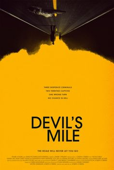Devil's Mile Movie Poster - Internet Movie Poster Awards Gallery