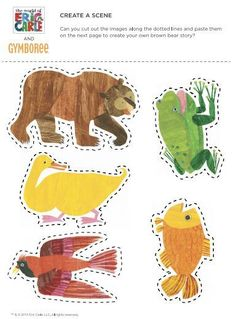 Eric Carle - Download, print and cut along the dotted lines to create your very own brown bear story! Such a fun activity to do with your little cubs.