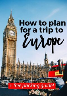 How to Plan a Trip to Europe - full guide on planning your next trip abroad. Plus a full FREE packing guide!