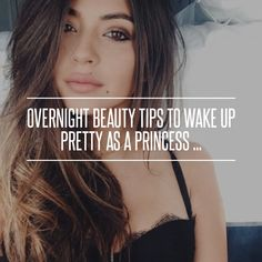 Overnight beauty tips to wake up pretty as a princess