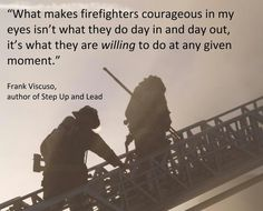 """Commitment is More Courageous Than Firefighting   QALO  """"Commitment to the fire service is a given.  But what about commitment to the relationships that mean the most?"""""""