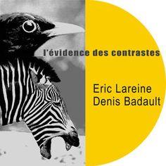 """ERIC LAREINE & DENIS BADAULT: """" L'évidence des contrastes """" ( les productions du vendredi ) Personnel: eric lareine (voc) , denis badault (p)  http://www.qobuz.com/fr-fr/album/levidence-des-contrastes-eric-lareine-denis-badault/3521383428405"""