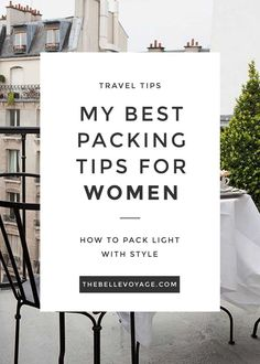 The best packing tips for women: save space in your suitcase and look stylish when you travel.                                                                                                                                                      More
