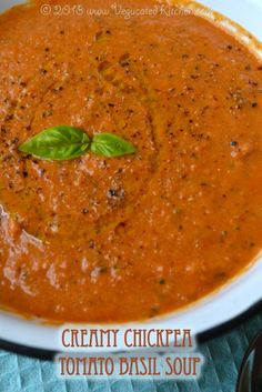 Creamy chickpea tomato basil soup - fast, affordable, delicious and healthy. Chickpea Recipes, Vegetarian Recipes, Cooking Recipes, Healthy Recipes, Chickpea Soup, Tomato Basil Soup, Tomato Soup Recipes, Vitamix Tomato Soup, Vegan Soups