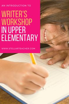 What Does Writer's Workshop Look Like in Upper Elementary? — The Stellar Teacher Co. 3rd Grade Writing, Third Grade, Writing Strategies, Writing Centers, Grammar And Punctuation, Narrative Writing, Mentor Texts, Writer Workshop, Beginning Of School