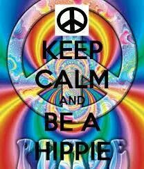 Be a hippie