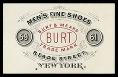 Burt & Mears typography and filigree, hand-drawn style of some lettering Typography Logo, Graphic Design Typography, Logo Design, Vintage Typography, Typography Letters, Vintage Labels, Vintage Ephemera, Vintage Graphic Design, Vintage Type